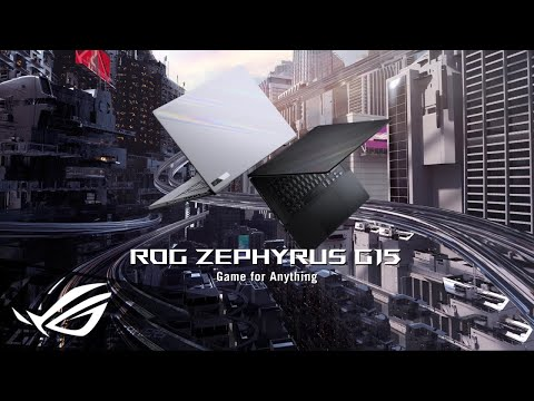 2021 ROG Zephyrus G15 - Game for Anything | ROG