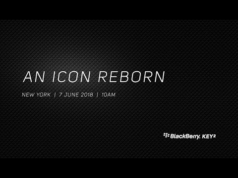 BlackBerry KEY2 Launch Event Live Stream