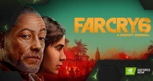 GFN Thursday Far Cry 6